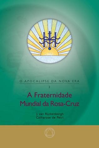 a-fraternidade-mundial-da-rosacruz