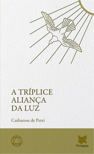 a_triplice_alianca_da_luz